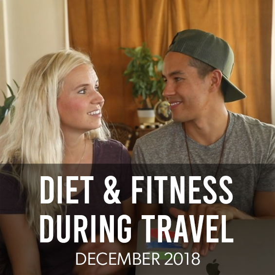 December 2018: Health & Fitness While Traveling