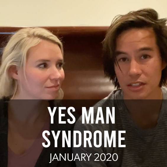 January 2020: Yes-Man Syndrome