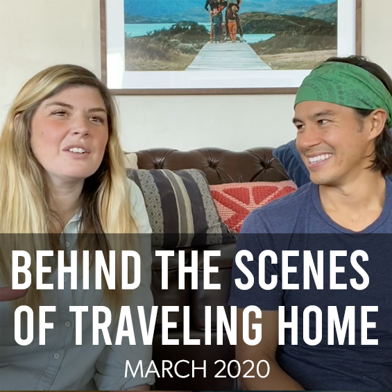 March 2020: Behind the Scenes of Traveling Home