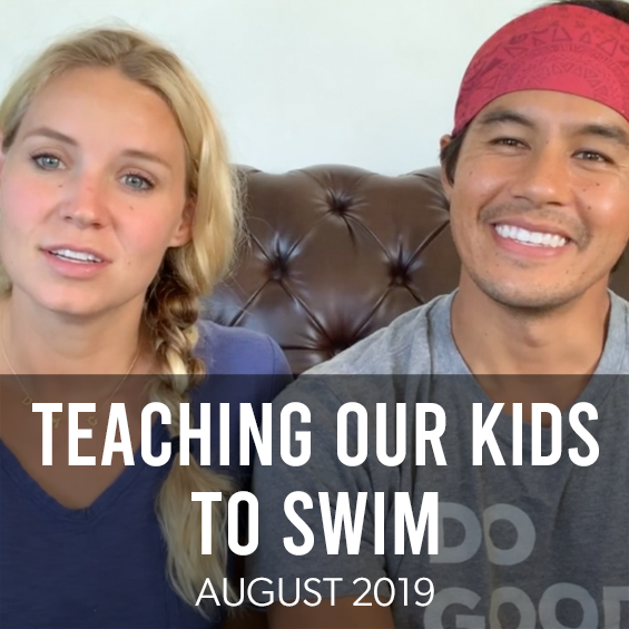 August 2019: How To Teach Children To Swim And Have Confidence In The Water