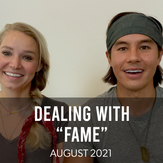 """AUGUST 2021 : DEALING WITH """"FAME"""""""